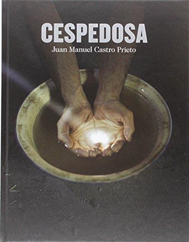 Cespedosa. Juan Manuel Castro Prieto