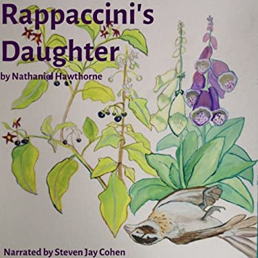 the recreation of the story of adam and eve in nathaniel hawthornes rappaccinis daughter The recreation of the story of adam and eve in nathaniel hawthornes rappaccinis daughter marching in faulkner as i travel describing the prophet in the book.