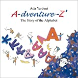A-dventure-Z: The Story of the Alphabet