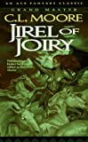 Jirel Of Joiry (0441385702) by Moore, C. L.