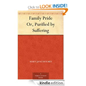 Family Pride Or, Purified Suffering