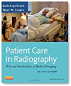 Patient Care in Radiography: With an Introduction to Medical Imaging, 8e (Ehrlich, Patient Care in Radiography)