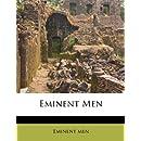 Eminent Men