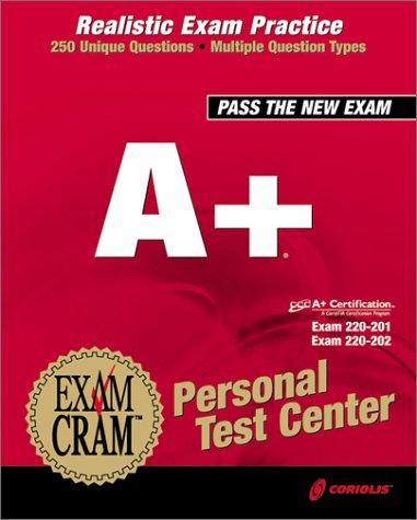 A+ Exam Cram Personal Test Center (CD-ROM)