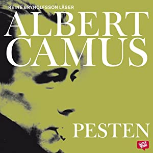 Pesten [The Plague] | [Albert Camus, Elsa Thulin (translator)]