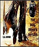 The Bull Rider's Return