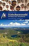 Südschwarzwald Reiseführer Michael Müller Verlag: mit Freiburg - Basel - Markgräflerland (MM-Reiseführer) (German Edition)