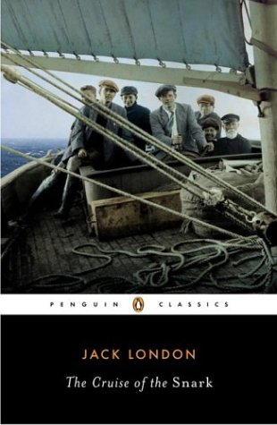 The Cruise of the Snark (Penguin Classics)