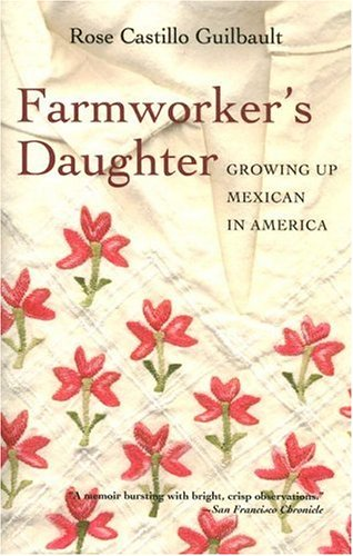 Farmworker's Daughter: Growing Up Mexican in America