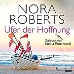 Ufer der Hoffnung (Quinn-Saga 4)   Nora Roberts