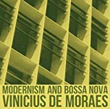 Modernism & Bossa Nova