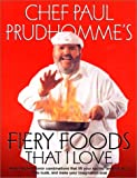 Fiery Foods That I Love (0688121535) by Prudhomme, Paul