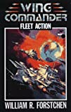 Fleet Action (Wing Commander) (0671722115) by William R. Forstchen