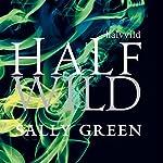 Half Wild | Sally Green