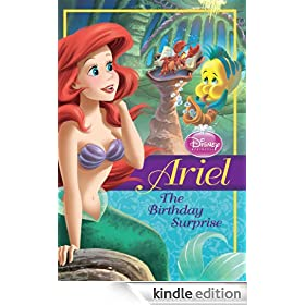 Ariel: The Birthday Surprise (Disney Princess Chapter Book)