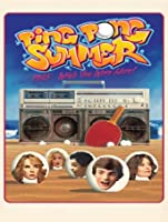Ping Pong Summer (Watch Now While It's in Theaters) [HD]