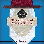 The Spinoza of Market Street | Isaac Bashevis Singer