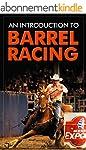 An Introduction to Barrel Racing (Eng...
