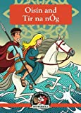 img - for Oisin and Tir na nOg (Ireland's Best Know Stories In A Nutshell) (Volume 8) book / textbook / text book