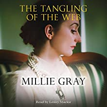 The Tangling of the Web | Livre audio Auteur(s) : Millie Gray Narrateur(s) : Lesley Mackie