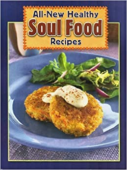 Healthy Soul Food Recipes American Heart Association