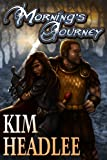 Mornings Journey (The Dragons Dove Chronicles)