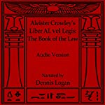 Aleister Crowley's Liber Al vel Legis: The Book of the Law | Aleister Crowley