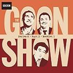The Goon Show Compendium Volume Four:...