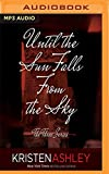 Until the Sun Falls from the Sky (The Three Series)