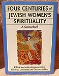 Four Centuries of Jewish Women's Spir...