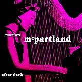 After Dark ~ Marian McPartland