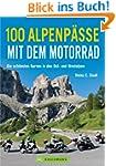 Motorrad-Touren �ber die Alpen - 100...