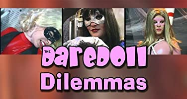 The DareDoll Dilemmas, Episode 3