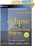 Eclipse: Building Commercial-Quality Plug-ins (2nd Edition)
