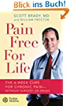 Pain Free for Life: The 6-Week Cure f...