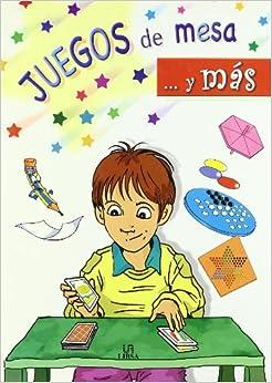 Juguegos De Mesa Y Mas/Table Games And More (A Jugar / Play) (Spanish