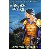 A Shore Too Far (Daughters of the Damendine)