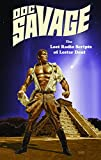 img - for Doc Savage: The Lost Radio Scripts Of Lester Dent book / textbook / text book