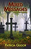 Mixed Messages (A Malone Mystery)