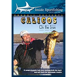 Inside Sportfishing: Calicos on the Iron