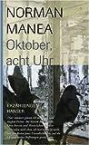 Oktober, acht Uhr - Norman Manea
