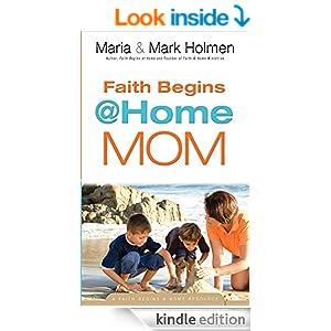 Faith Begins @ Home Mom (Faith Begins@Home)