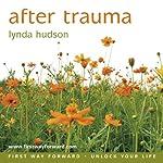After Trauma | Lynda Hudson