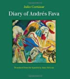 Diary of Andres Fava (0974968064) by Cortazar, Julio