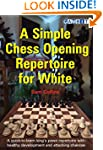 A Simple Chess Opening Repertoire for...