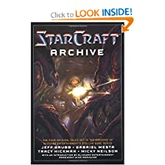 The Starcraft Archive: An Anthology by Jeff Grubb, Gabriel Mesta, Tracy Hickman and Micky Neilson