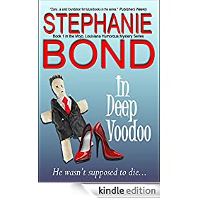 In Deep Voodoo (Mojo, Louisiana humorous mystery series Book 1)