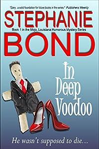 (FREE on 1/16) In Deep Voodoo by Stephanie Bond - http://eBooksHabit.com