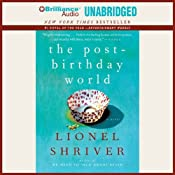 The Post-Birthday World | [Lionel Shriver]
