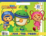 Join the Team! (Team Umizoomi) (Big Coloring Book)
